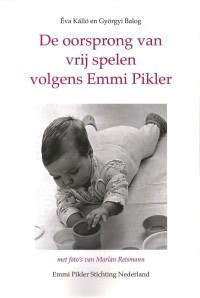 De oorsprong van vrij spelen volgens Emmi Pikler