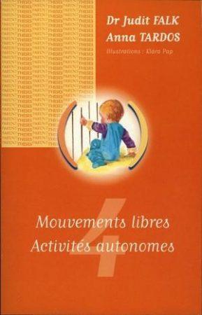 Mouvements libres-Activités autonomes
