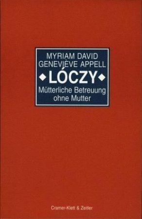 Lóczy–Mütterliche Betreuung ohne Mutter