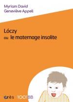 Lóczy ou le maternage insolite