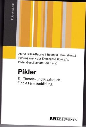 Pikler: Ein Theorie- und Praxisbuch für die Familienbildung