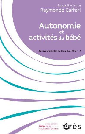 Autonomie et activités du bébé