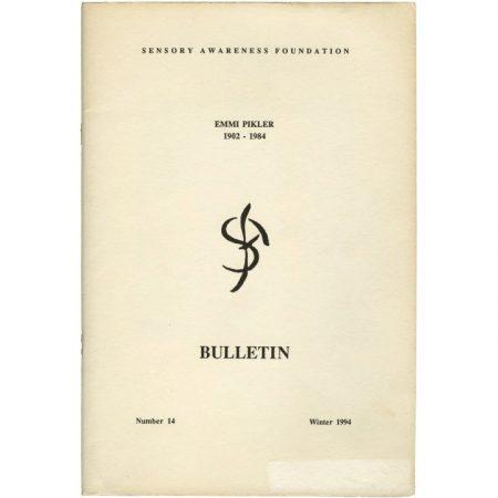 BULLETIN #14: EMMI PIKLER 1902-1984