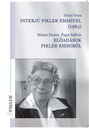 Interjú Pikler Emmivel (1983), Előadás Pikler Emmiről