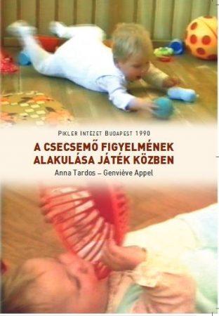 A csecsemő figyelmének alakulása játék közben