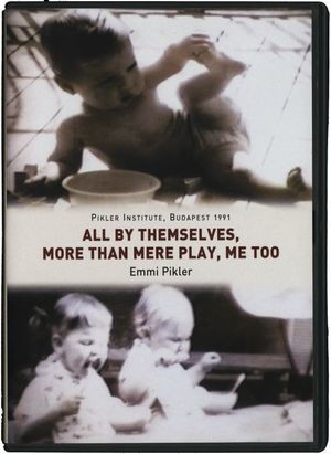 """""""All by themselves"""", """"More than play"""" """"Me too"""""""
