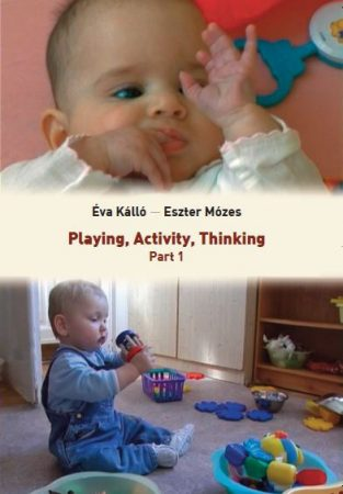 Playing, activity, thinking. Part 1