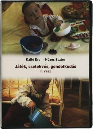 Játék – Cselekvés – Gondolkodás  II.