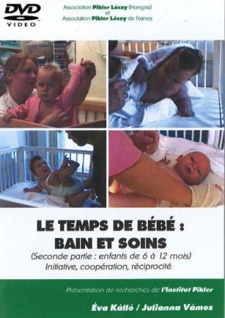 Le temps de bébé: bain et soins (II): Initiative, coopération, réciprocité