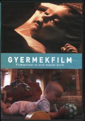 Gyermekfilm: Az első másfél év