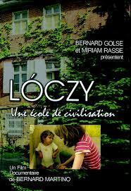 Lóczy, une école de civilisation