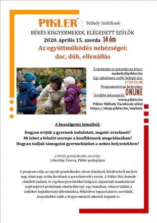 Pikler Műhely - Az együttmüködés nehézségei: dac, düh, ellenállás (Április 15.) - ONLINE!!!